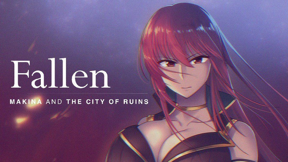 Fallen ~Makina and the City of Ruins~ Cover