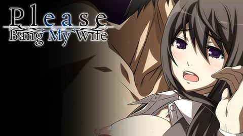 Please Bang My Wife Poster Image