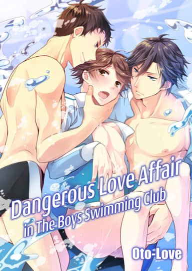 Dangerous Love Affair in The Boys Swimming Club Cover