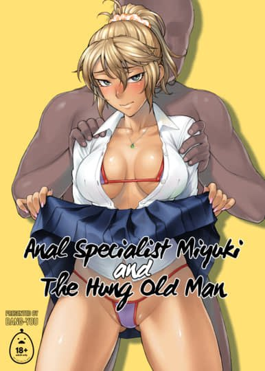 Anal Specialist Miyuki and The Hung Old Man Cover
