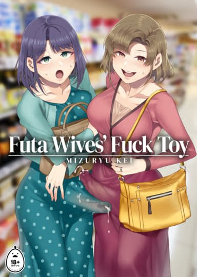 Futa Wives' Fuck Toy Hentai