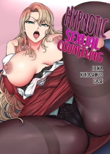 Hypnotic Sexual Counseling - Reika Kurashiki's Case Cover